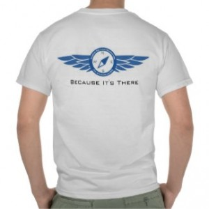 Because It's There – Art of Adventure T-Shirt
